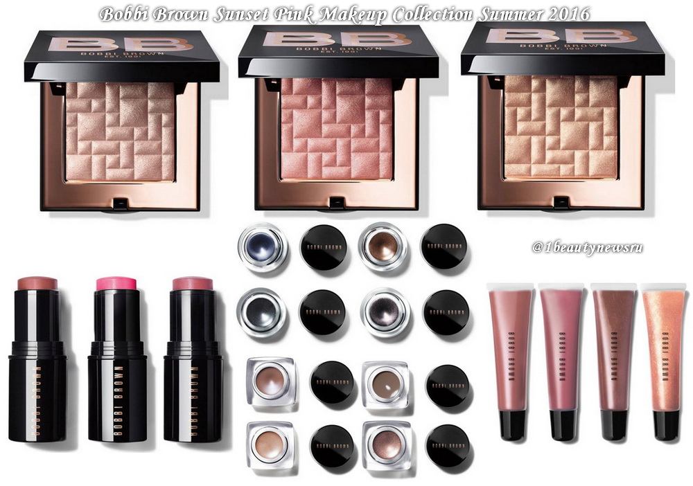 Летняя коллекция макияжа Bobbi Brown Sunset Pink Makeup Collection Summer 2016